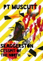 Skaggerston: Cesspit of the North